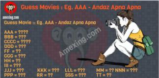 Guess Movie :: Eg. AAA - Andaz Apna Apna AAA - BBB - CCCC - DDD - FF - GGG - HH - III - JJJ - KKK - LLL - MM - NNN - PPP - RR - SSS - TT -